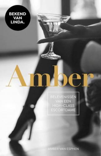Amber -  Belevenissen Van Een High-Class Escortdame