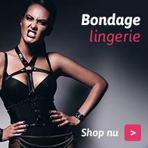 Bestel nu spannende bondage lingerie